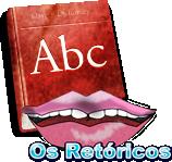 Os Retóricos