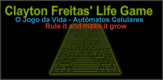 O Jogo da Vida - by Clayton Freitas